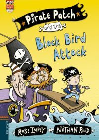 PIRATE PATCH AND THE BLACK BIRD ATTACK