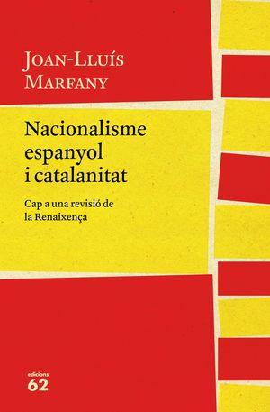 NACIONALISME ESPANYOL I CATALANITAT