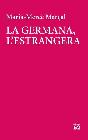 LA GERMANA, L'ESTRANGERA