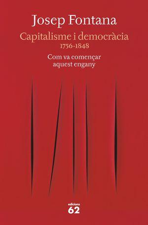 CAPITALISME I DEMOCRÀCIA 1756-1848. COM VA COMENÇA