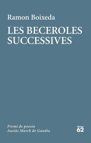 LES BECEROLES SUCCESSIVES