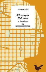 EL SENYOR PALOMAR A BARCELONA