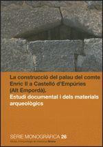 CONSTRUCCIÓ DEL PALAU DEL COMTE ENRIC II A CASTELLÓ D'EMPÚRIES (ALT EMPORDÀ)