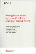 NOUS GOVERNS LOCALS: REGENERACIÓ POLÍTICA I ESTABILITAT PRESSUPOSTÀRIA