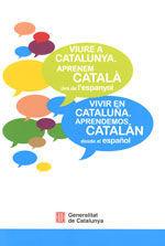 VIURE A CATALUNYA. APRENEM CATALÀ DES DE L'ESPANYOL (2A EDICIÓ)