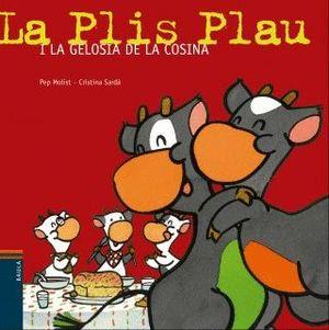 LA PLIS PLAU I LA GELOSIA DE L