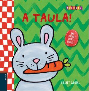A TAULA!