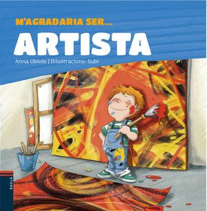 M'AGRADARIA SER ... ARTISTA