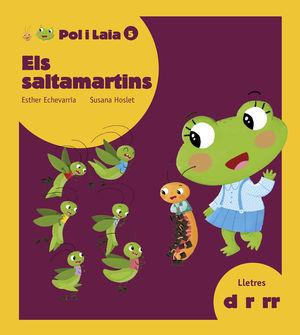 ELS SALTAMARTINS (D, R, RR)