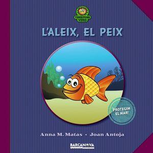 L ' ALEIX, EL PEIX