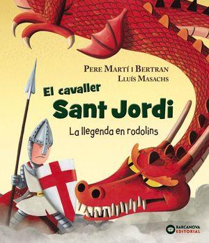 EL CAVALLER SANT JORDI