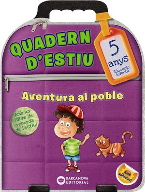 QUADERN D'ESTIU. AVENTURA AL POBLE 5 ANYS