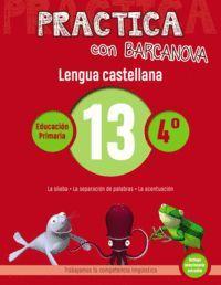 PRACTICA CON BARCANOVA 13. LENGUA CASTELLANA