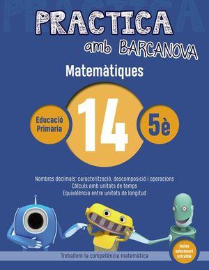 PRACTICA AMB BARCANOVA 14. MATEMÀTIQUES