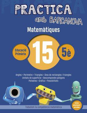 PRACTICA AMB BARCANOVA 15. MATEMÀTIQUES