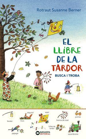 EL LLIBRE DE LA TARDOR. BUSCA I TROBA