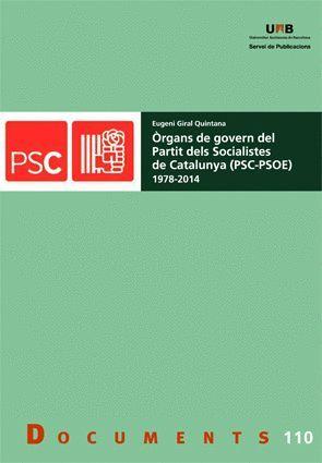ÒRGANS DE GOVERN DEL PARTIT DELS SOCIALISTES DE CATALUNYA (PSC?PSOE) (1978?2014)