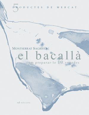 EL BACALLÀ: COM PREPARAR-LO 10 VEGADES