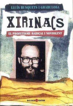 XIRINACS. EL PROFETISME RADICAL I NOVIOLENT