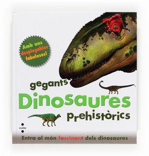 C-GEGANTS DINOSAURES PREHISTORICS