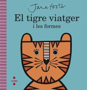 C-EL TIGRE VIATGER I LES FORMES
