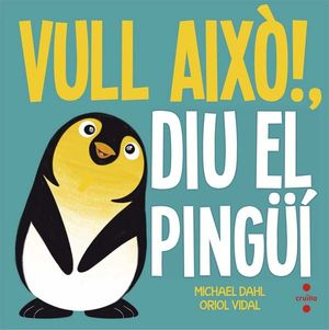 C-VULL AIXO!DIU EL PINGÜI