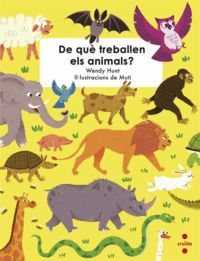 C-DE QUE TREBALLEN ELS ANIMALS?
