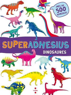 C-SUPERADHESIUS DINOSAURES