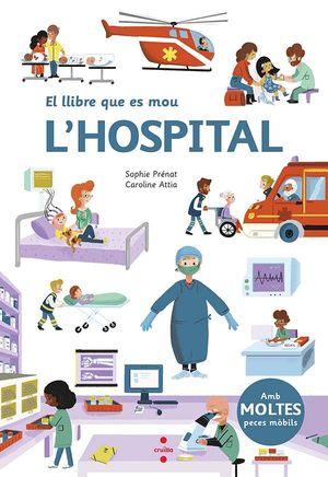 EL LLIBRE QUE ES MOU: L''HOSPITAL