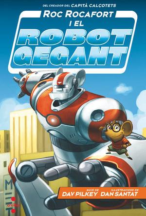 C-ROR. 1 ROC ROCAFORT I EL ROBOT GEGANT