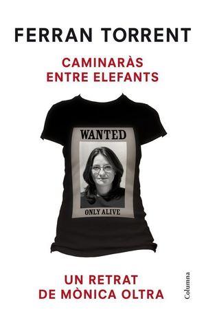 CAMINARÀS ENTRE ELEFANTS