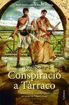 CONSPIRACIÓ A TARRACO (PREMI NÉSTOR LUJÁN 2013)