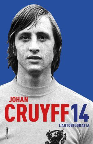 JOHAN CRUYFF 14. L'AUTOBIOGRAFIA