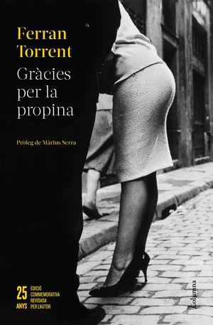 GRÀCIES PER LA PROPINA -25 ANYS