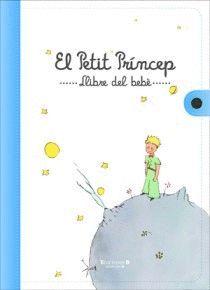 EL PETIT PRINCEP. EL LLIBRE DEL BEBE