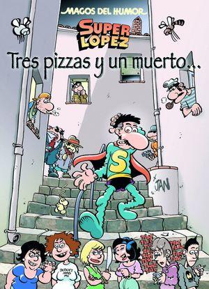 TRES PIZZAS Y UN MUERTO...