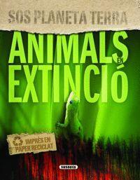 ANIMALS EN EXTINCIO (SOS PLANES0087001