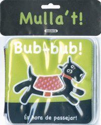 BUB-BUB! (MULLA'T)            S2215004