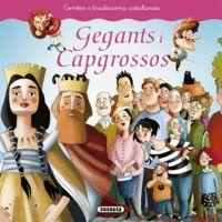 GEGANTS I CAPGROSSOS (CONTES I