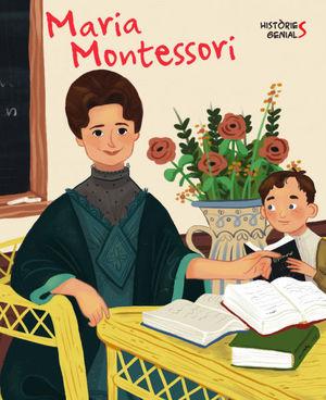 MARIA MONTESSORI. HISTORIES GENIALS (VVKIDS)