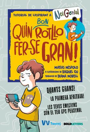 QUIN BON ROTLLO FER-SE GRAN!