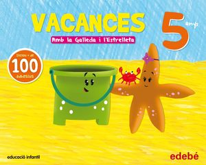 PACK VACANCES 5 ANYS