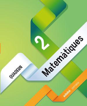 QUADERN 2. MATEMÀTIQUES 1
