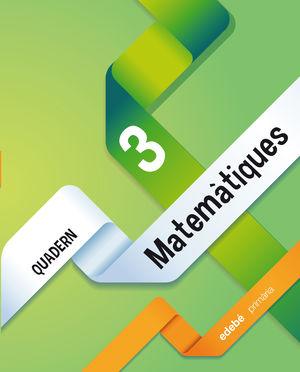 QUADERN 3. MATEMÀTIQUES 1