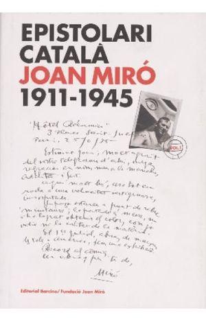 EPISTOLARI CATALÀ JOAN MIRÓ 1911-1945