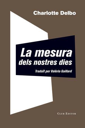LA MESURA DELS NOSTRES DIES