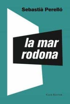 LA MAR RODONA