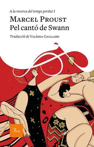 A LA RECERCA DEL TEMPS PERDUT 1. PEL CANTÓ DE SWAN