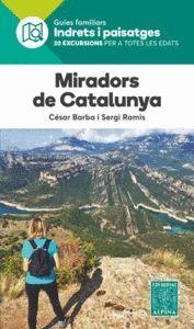 MIRADORS DE CATALUNYA- INDRETS I PAISATGES
