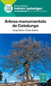 ARBRES MONUMENTALS DE CATALUNYA- INDRETS I PAISATGES